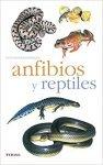 Anfibios Y Reptiles, M. Santiani, ed Tikal