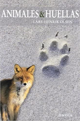 Animales y Huellas. L.H. Olsen, ed Omega