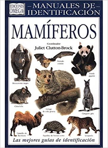Manual de Identificación de Mamíferos. J. Clutton-Brack, ed Omega