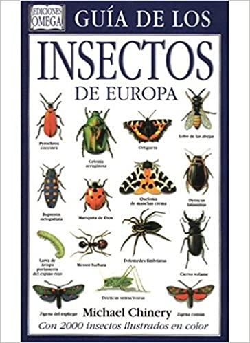 Guía de los Insectos de Europa. M. Chinery, ed Omega