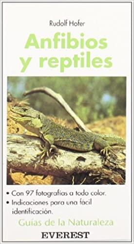 Anfibios y reptiles R. Hofer ed Everest