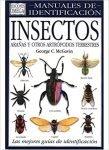 Insectos, Arañas y otros Artrópodos Terrestres. G.C, McGavin, ed Omega