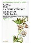 Claves para la Identificación de Plantas Vasculares. G. Bonnier, ed Omega