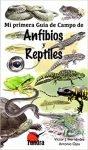 Mi primer guía de campo de anfibios y reptiles ed Tundra
