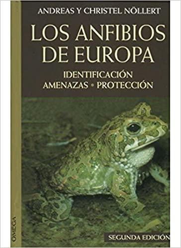 LOS ANFIBIOS DE EUROPA A. y C. Nöllert