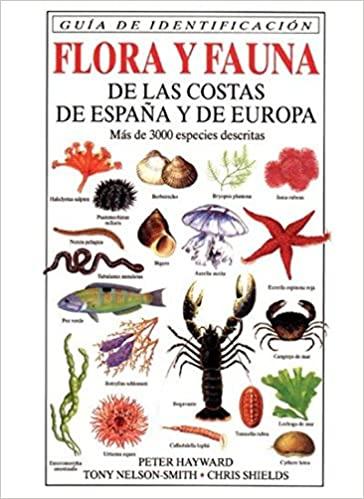 FLORA Y FAUNA DE LAS COSTAS DE ESPAÑA Y EUROPA, P. Hayward, ed Omega
