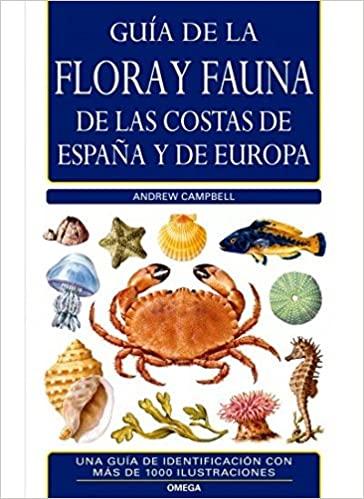 FLORA Y FAUNA COSTAS ESPAÑA Y EUROPA, A. Campbell , ed Omega