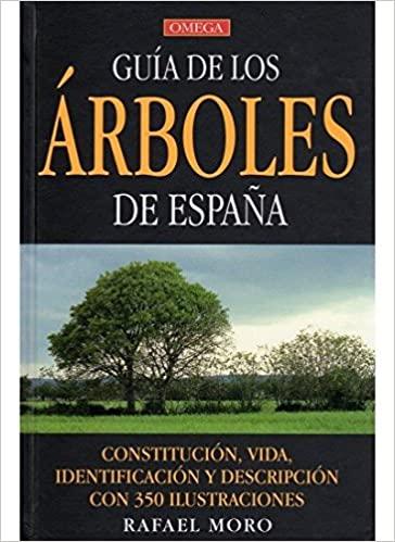 Guía de los Árboles de España. R. Moro, ed Omega
