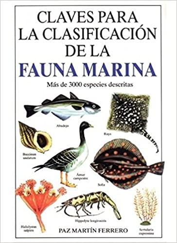 CLAVES PARA LA CLASIFICACION DE FAUNA MARINA, P.Martín Ferrero, ed Omega