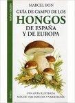 GUIA CAMPO HONGOS DE ESPAÑA Y EUROPA. M. Bon, ed Omega